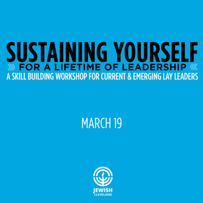 Sustaining Yourself for a Lifetime of Leadership