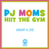 PJ Moms HIIT the Gym
