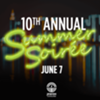 10th Annual Summer Soirée