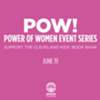 POW! Power of Women Series: Support the Cleveland Kids' Book Bank