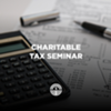 47th Charitable Tax Seminar