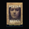 "Considering Love and Marriage: Looking Back on ""Persian Brides"""