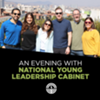An Evening with National Young Leadership Cabinet