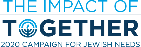 The Impact of Together - 2020 Campaign for Jewish Needs