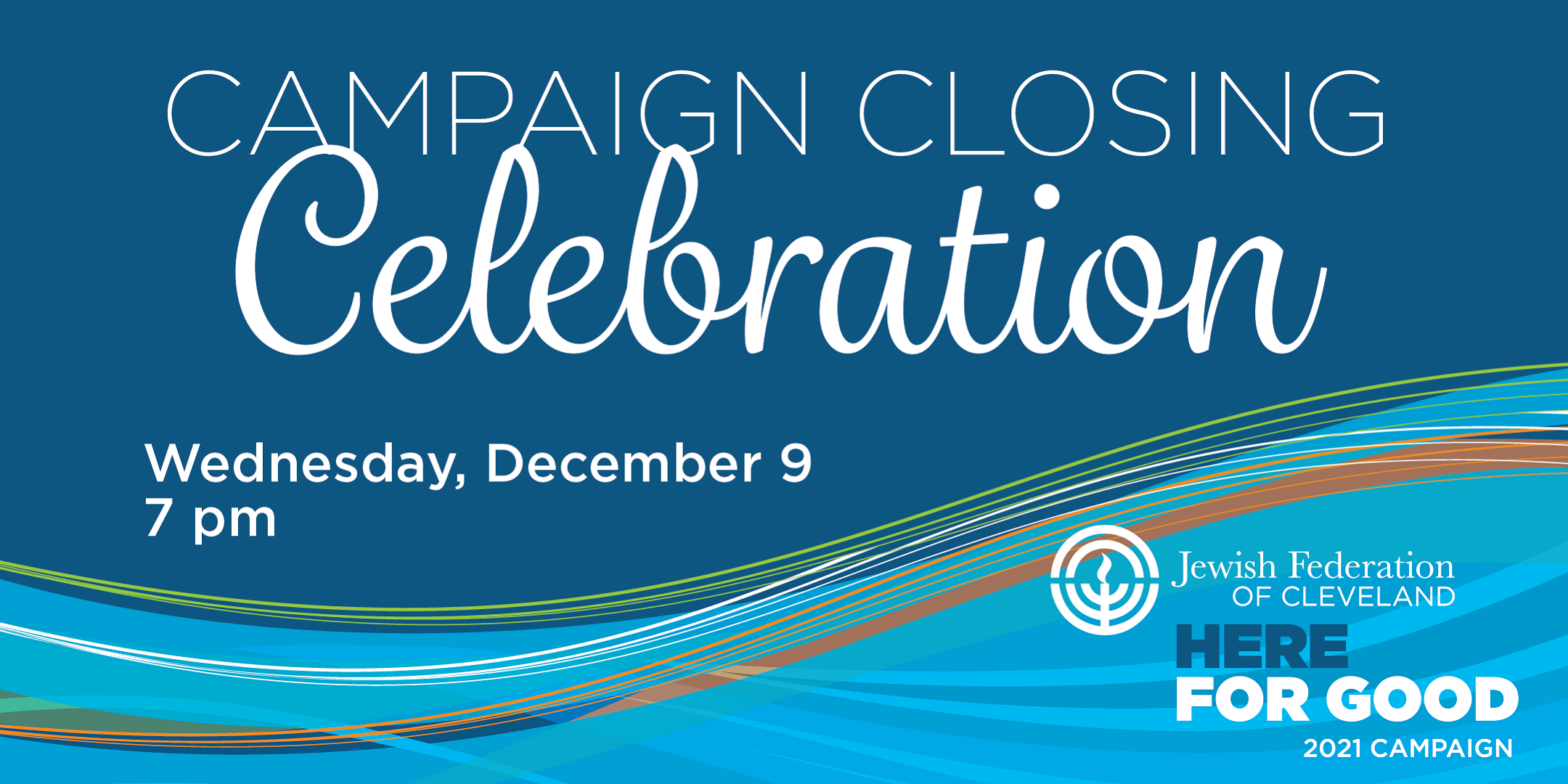 Jewish Federation To Celebrate 2021 Campaign for Jewish Needs at Special Virtual Campaign Closing Event