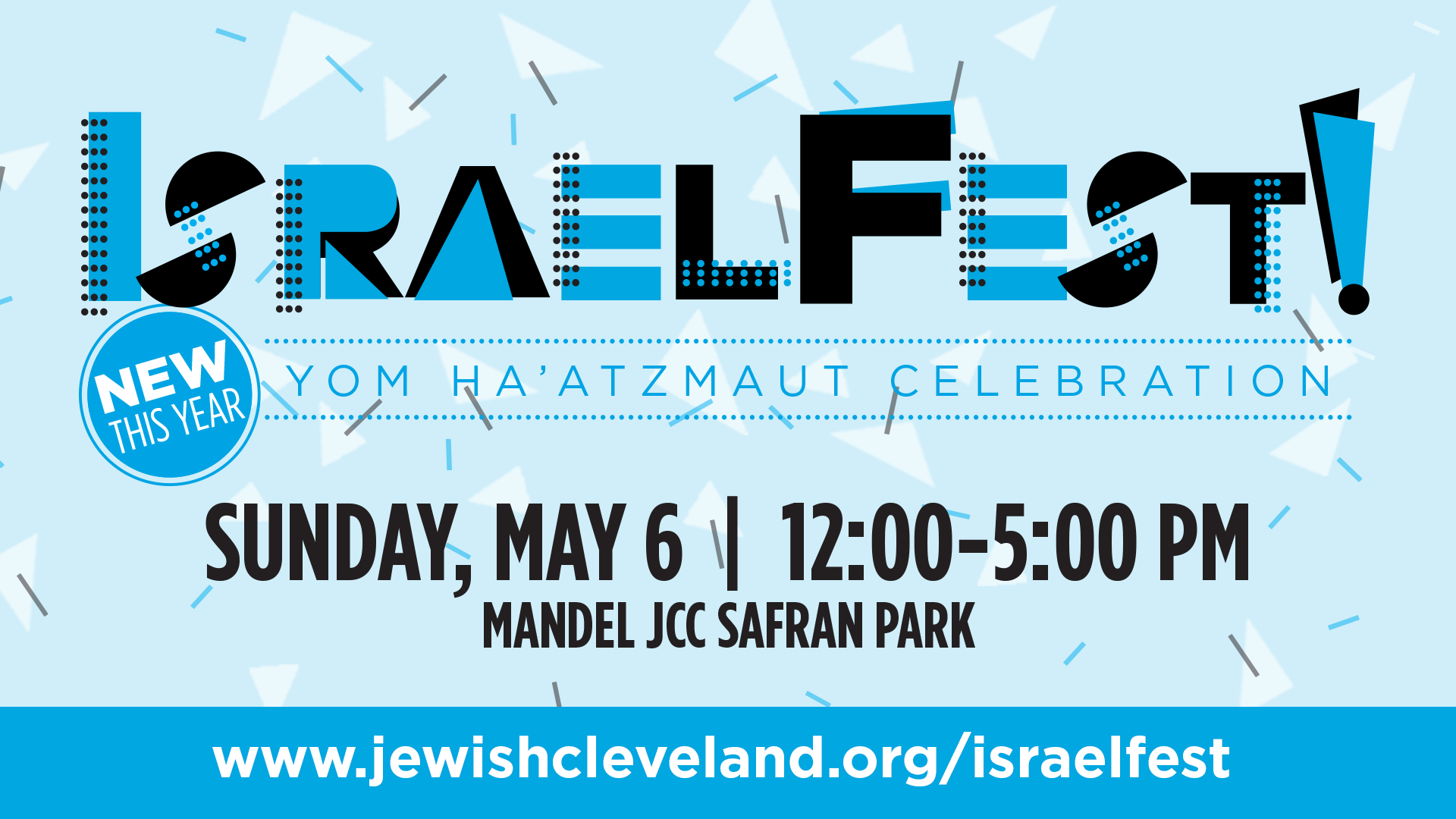 Celebrate at IsraelFest! on May 6!