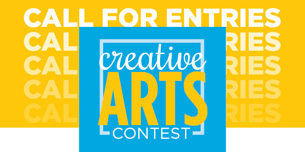 Call for Entries: 2020 Creative Arts Contest