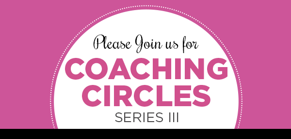 Apply for Coaching Circles: Series III