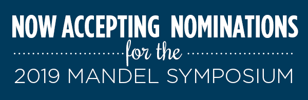 Now Accepting Nominations: Mandel Symposium
