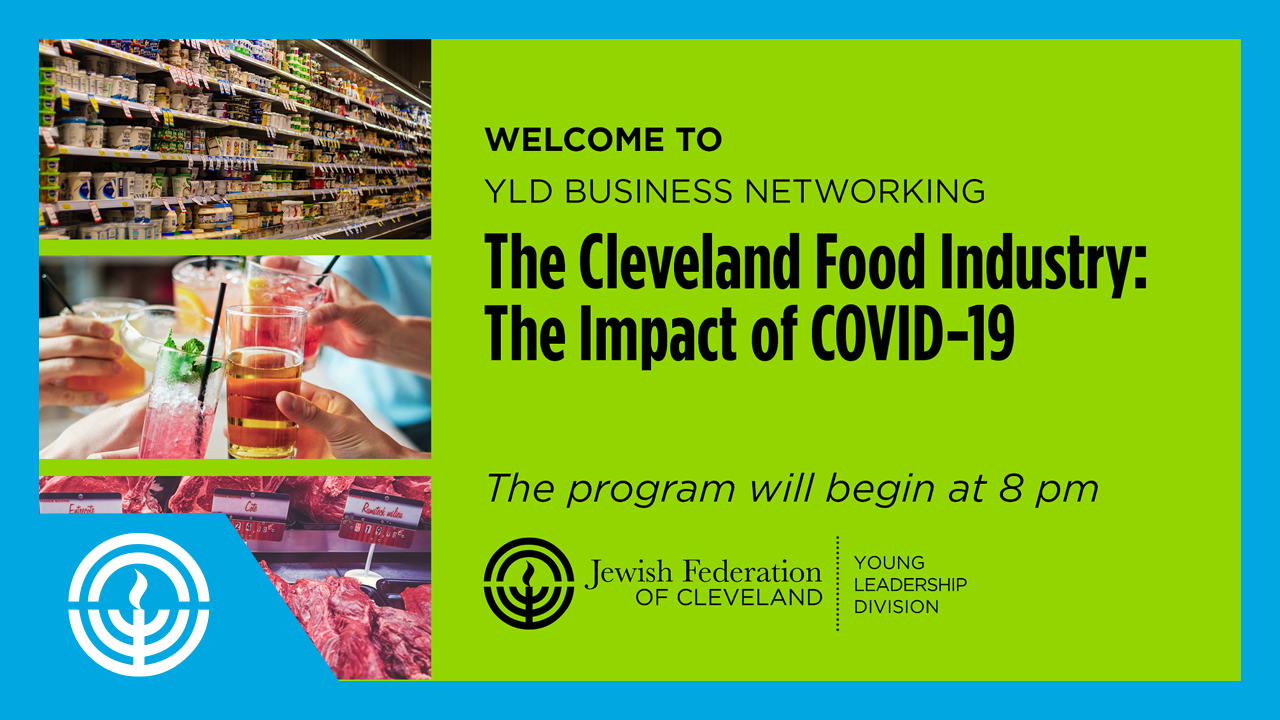 WATCH: YLD Business Networking - Cleveland Food Industry: The Impact of COVID-19